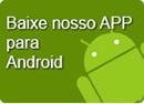 Baixe nosso App para android